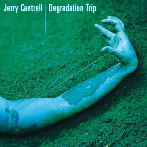 Jerry Cantrell Degradation Trip Cover