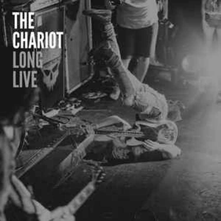 Awesome Totally Awesome - The Chariot Long Live
